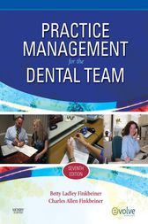 Practice Management for the Dental Team - E-Book by Betty Ladley Finkbeiner