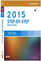 Workbook for Step-by-Step Medical Coding, 2015 Edition - E-Book by Carol J. Buck