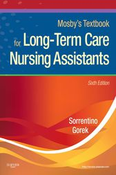 Mosby's Textbook for Long-Term Care Nursing Assistants - E-Book by Sheila A. Sorrentino