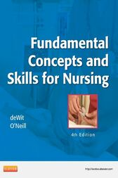 Fundamental Concepts and Skills for Nursing - E-Book by Susan C. deWit