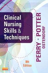 Clinical Nursing Skills and Techniques - E-Book by Anne Griffin Perry