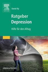 Ratgeber Depression by Daniel Illy