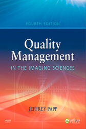 Quality Management in the Imaging Sciences by Jeffrey Papp