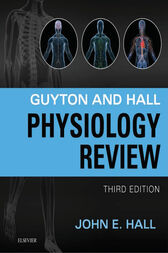 Guyton & Hall Physiology Review E-Book by John E. Hall