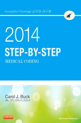 Step-by-Step Medical Coding, 2014 Edition - E-Book by Carol J. Buck