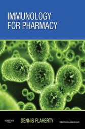 Immunology for Pharmacy - E-Book by Dennis Flaherty