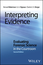 Interpreting Evidence by Bernard Robertson