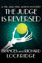 The Judge Is Reversed by Frances Lockridge