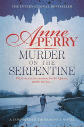 Murder on the Serpentine (Thomas Pitt Mystery, Book 32) by Anne Perry