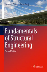 Fundamentals of Structural Engineering by Jerome J. Connor