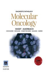 Diagnostic Pathology: Molecular Oncology E-Book by Mohammad A Vasef
