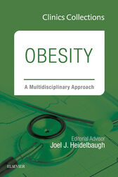 Obesity: A Multidisciplinary Approach, 1e (Clinics Collections), E-Book by Joel J. Heidelbaugh