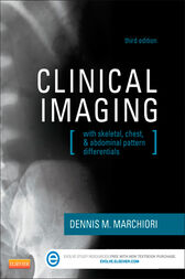 Clinical Imaging - E-Book by Dennis Marchiori