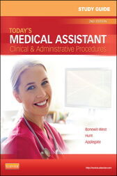 Study Guide for Today's Medical Assistant - E-Book by Kathy Bonewit-West