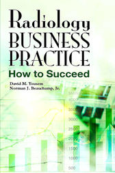 Radiology Business Practice E-Book by David M. Yousem
