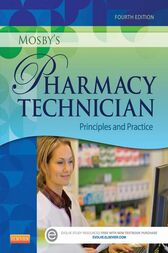 Mosby's Pharmacy Technician - E-Book by Elsevier