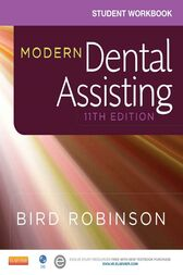 Student Workbook for Modern Dental Assisting - E-Book by Doni L. Bird