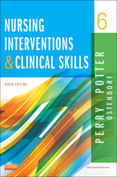 Nursing Interventions & Clinical Skills - E-Book by Anne Griffin Perry