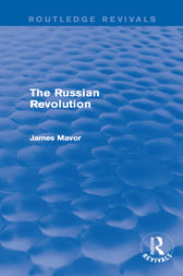 The Russian Revolution by James Mavor