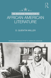 The Routledge Introduction to African American Literature by D. Quentin Miller