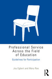 Professional Service Across the Field of Education by Joy Egbert