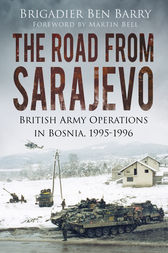 The Road From Sarajevo by Ben Barry