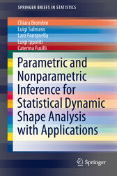 Parametric and Nonparametric Inference for Statistical Dynamic Shape Analysis with Applications by Chiara Brombin