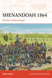 Shenandoah 1864 by Mark Lardas