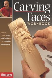 Carving Faces Workbook by Harold Enlow