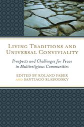 Living Traditions and Universal Conviviality by Roland Faber