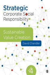 Strategic Corporate Social Responsibility by David Chandler