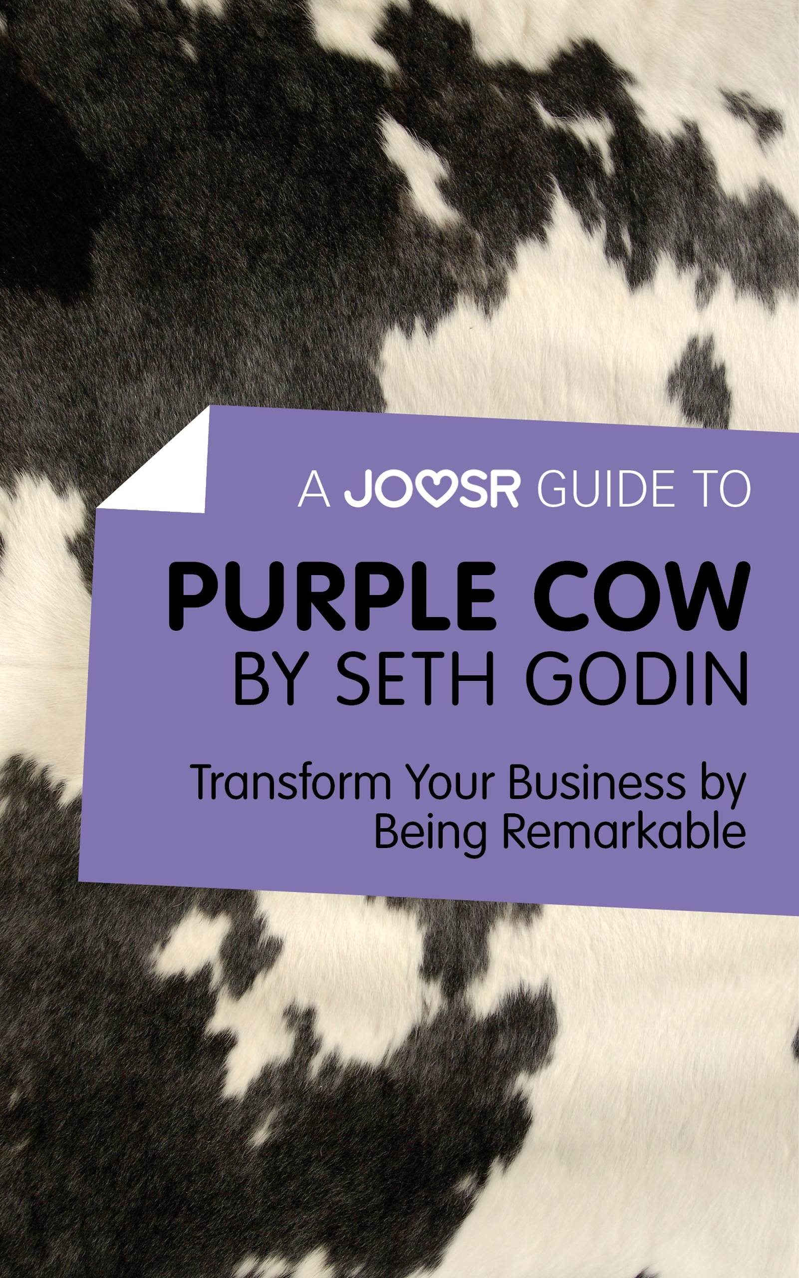 Download Ebook A Joosr Guide to... Purple Cow by Seth Godin by Joosr Pdf