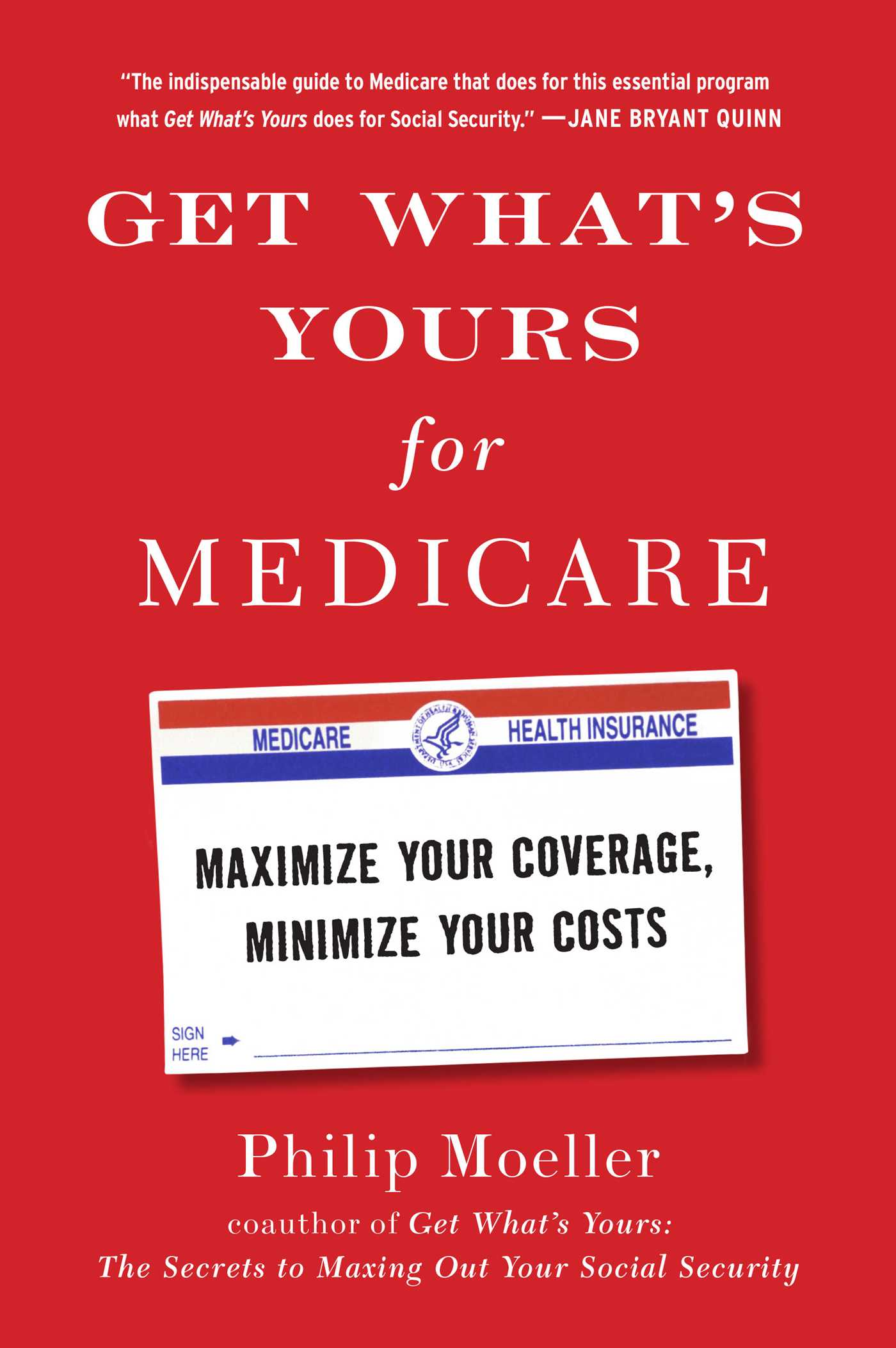 Download Ebook Get What's Yours for Medicare by Philip Moeller Pdf
