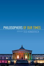 Philosophers of Our Times by Ted Honderich