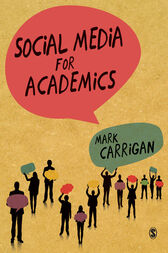 Social Media for Academics by Mark Carrigan