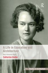A Life in Education and Architecture: Mary Beaumont Medd