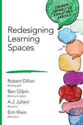 Redesigning Learning Spaces by Robert W. Dillon