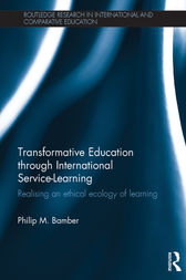 Transformative Education through International Service-Learning by Philip M Bamber
