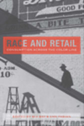 Race and Retail by Mia Bay