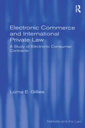 Electronic Commerce and International Private Law by Lorna E. Gillies