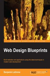 Web Design Blueprints by Benjamin LaGrone