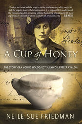 A Cup of Honey by Neile Sue Friedman