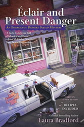 Éclair and Present Danger by Laura Bradford