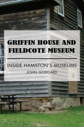 Griffin House and Fieldcote Museum by John Goddard