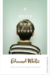 A Boy's Own Story by Edmund White