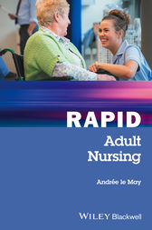 Rapid Adult Nursing by Andrée le May