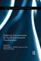 Exploring Civic Innovation for Social and Economic Transformation by Kees Biekart