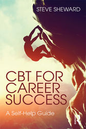 CBT for Career Success by Steve Sheward