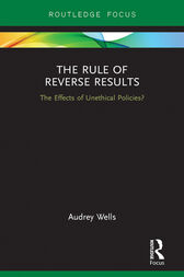 The Rule of Reverse Results by Audrey Wells