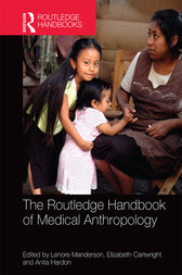 The Routledge Handbook of Medical Anthropology by Lenore Manderson